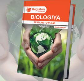 Biologiya testlar to'plami (5-6-sinf)