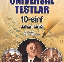 Jahon tarixi Universal testlar (10-sinf)