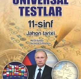 Jahon tarixi Universal testlar (11-sinf)