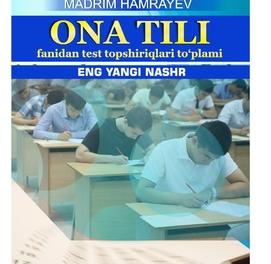 ONA TILI FANIDAN TEST TOPSHIRIQLARI TO'PLAMI