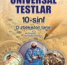 O'zbekiston tarixi Universal testlar (10-sinf)