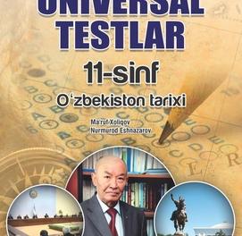 O'zbekiston tarixi Universal testlar (11-sinf)