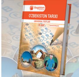 O'zbekiston tarixi Universal testlar (8-sinf)