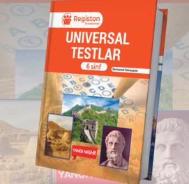 Universal testlar (6-sinf)